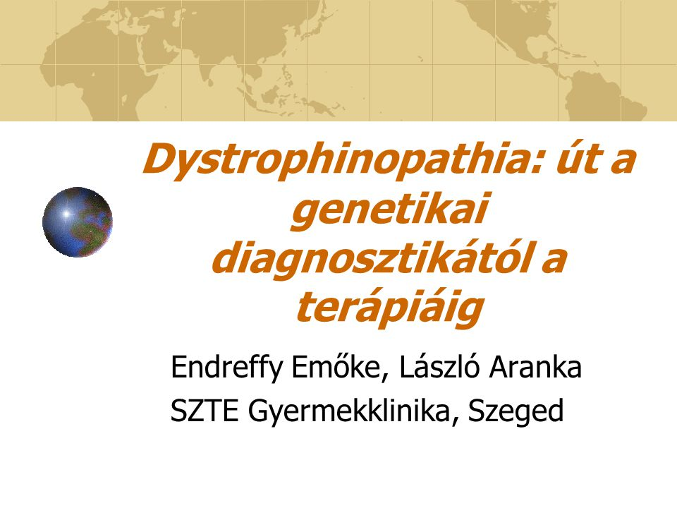 Dystrophinopathia: út a genetikai diagnosztikától a terápiáig