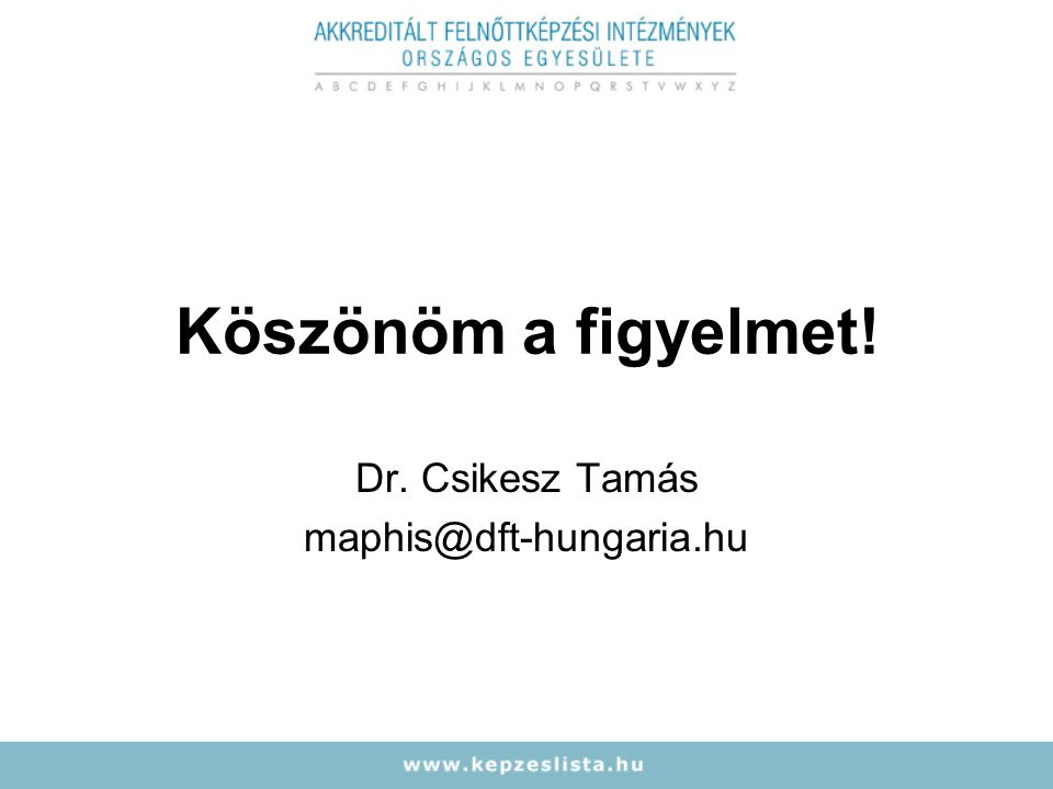 Dr. Csikesz Tamás maphis@dft-hungaria.hu