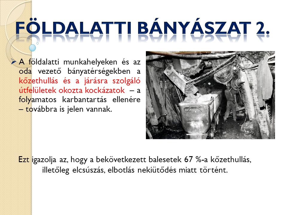 Földalatti bányászat 2.