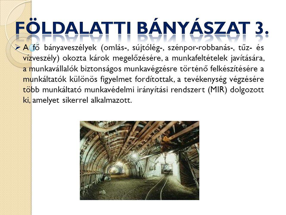 Földalatti bányászat 3.