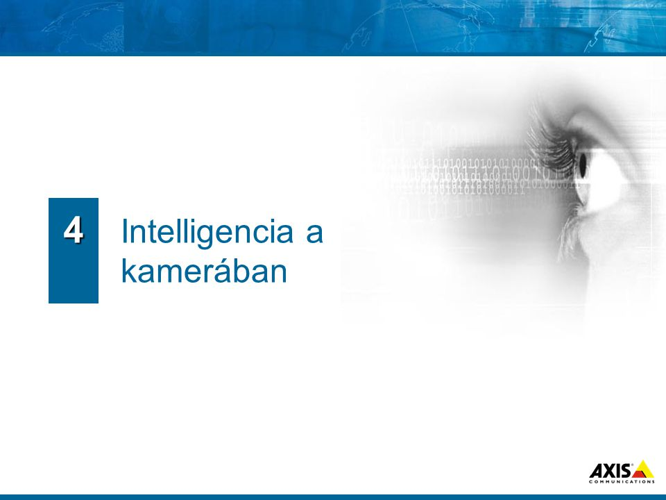 4 Intelligencia a kamerában