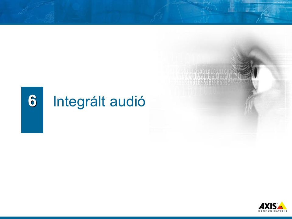 6 Integrált audió