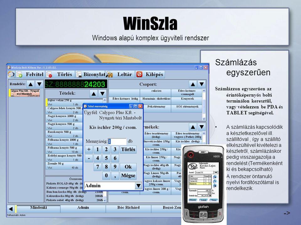 WinSzla Windows alapú komplex ügyviteli rendszer