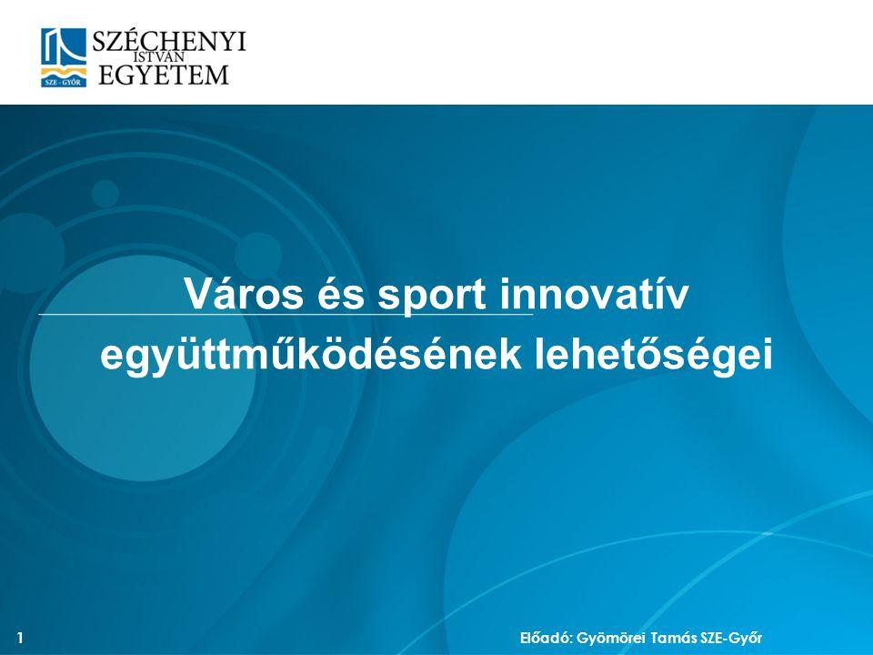Város és sport innovatív együttműködésének lehetőségei