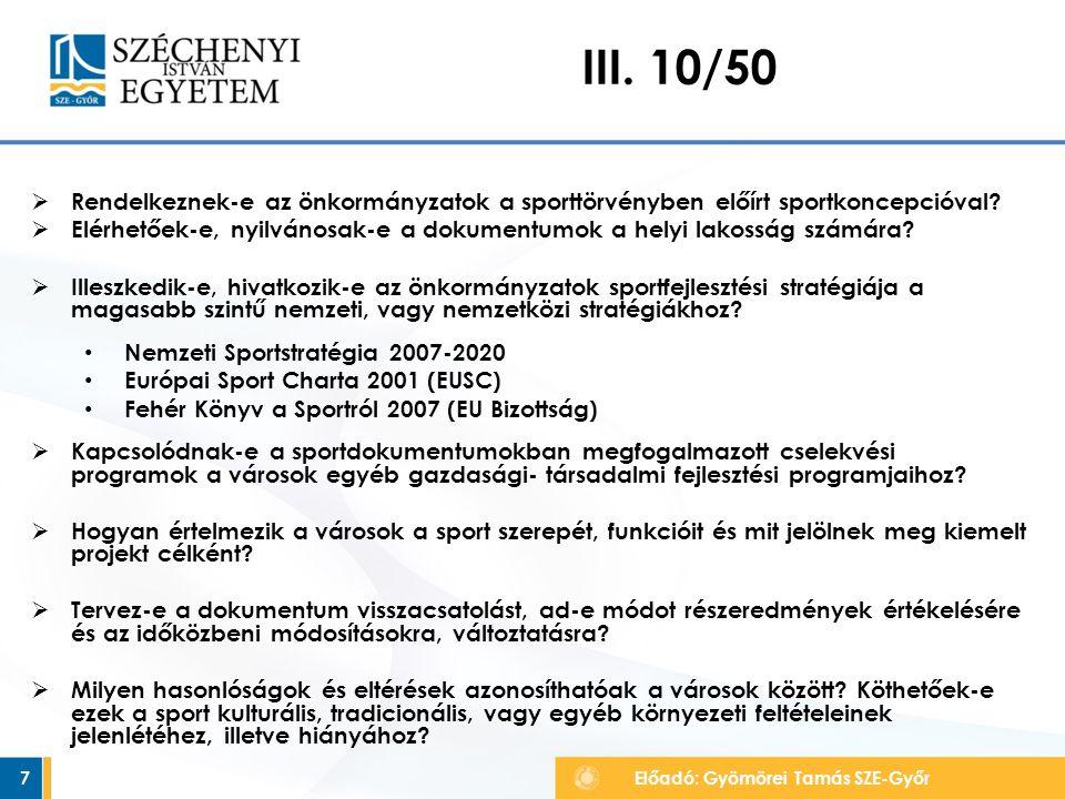 III. 10/50 Rendelkeznek-e az önkormányzatok a sporttörvényben előírt sportkoncepcióval