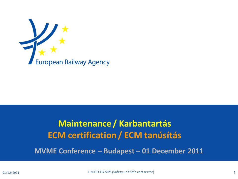Maintenance / Karbantartás ECM certification / ECM tanúsítás