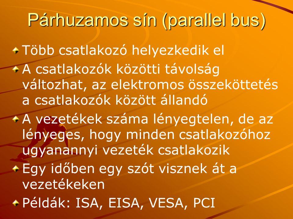 Párhuzamos sín (parallel bus)