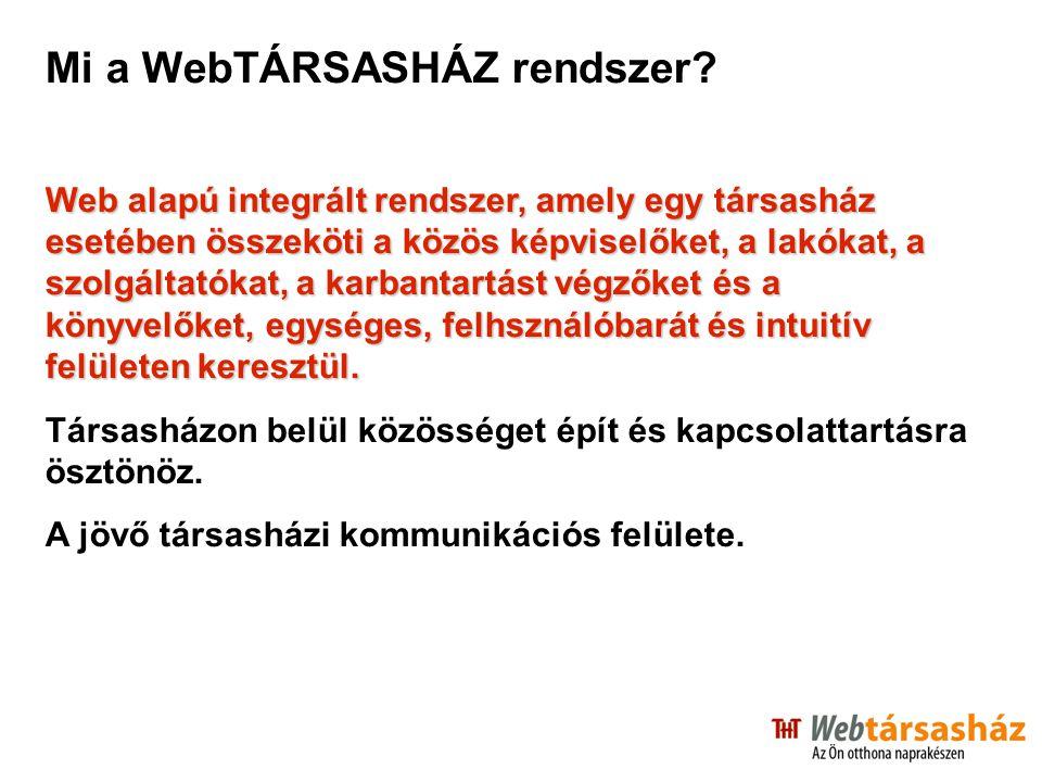 Mi a WebTÁRSASHÁZ rendszer