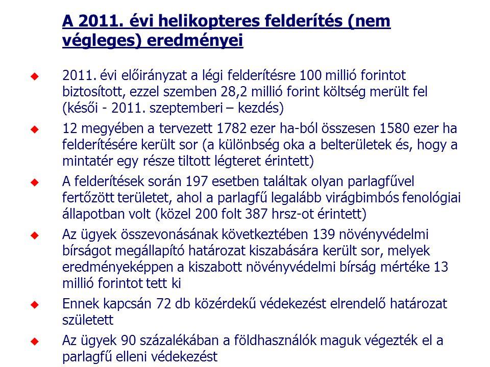 A 2011. évi helikopteres felderítés (nem végleges) eredményei