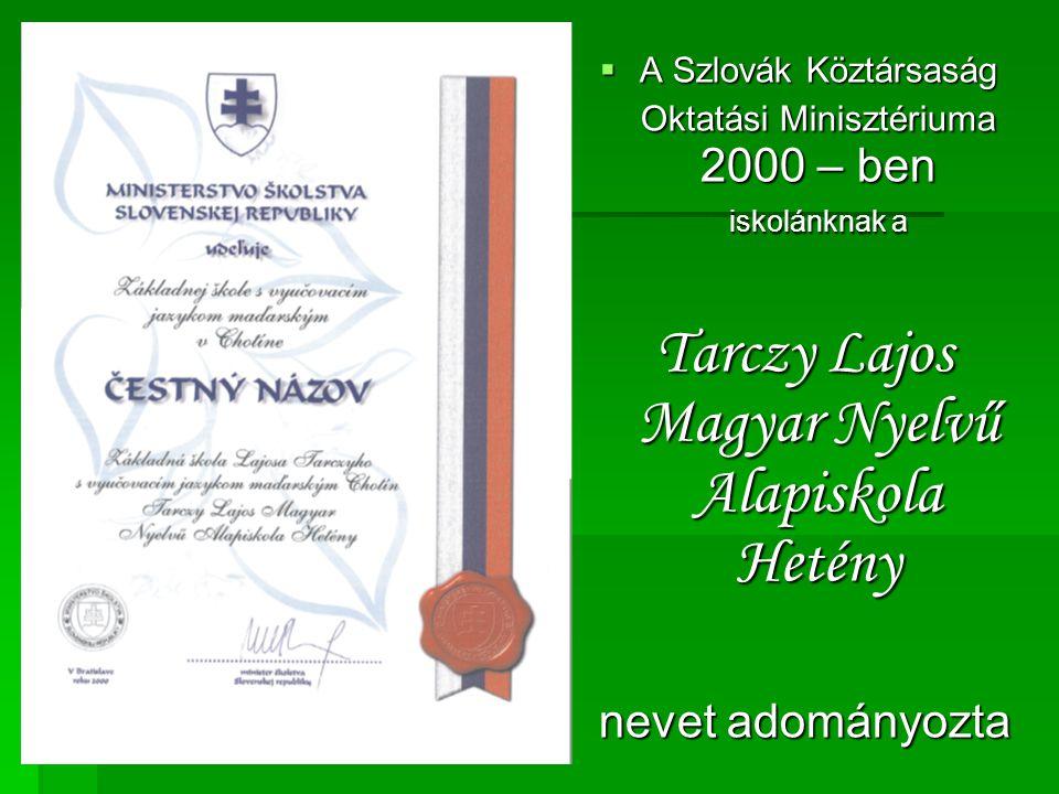 Tarczy Lajos Magyar Nyelvű Alapiskola Hetény