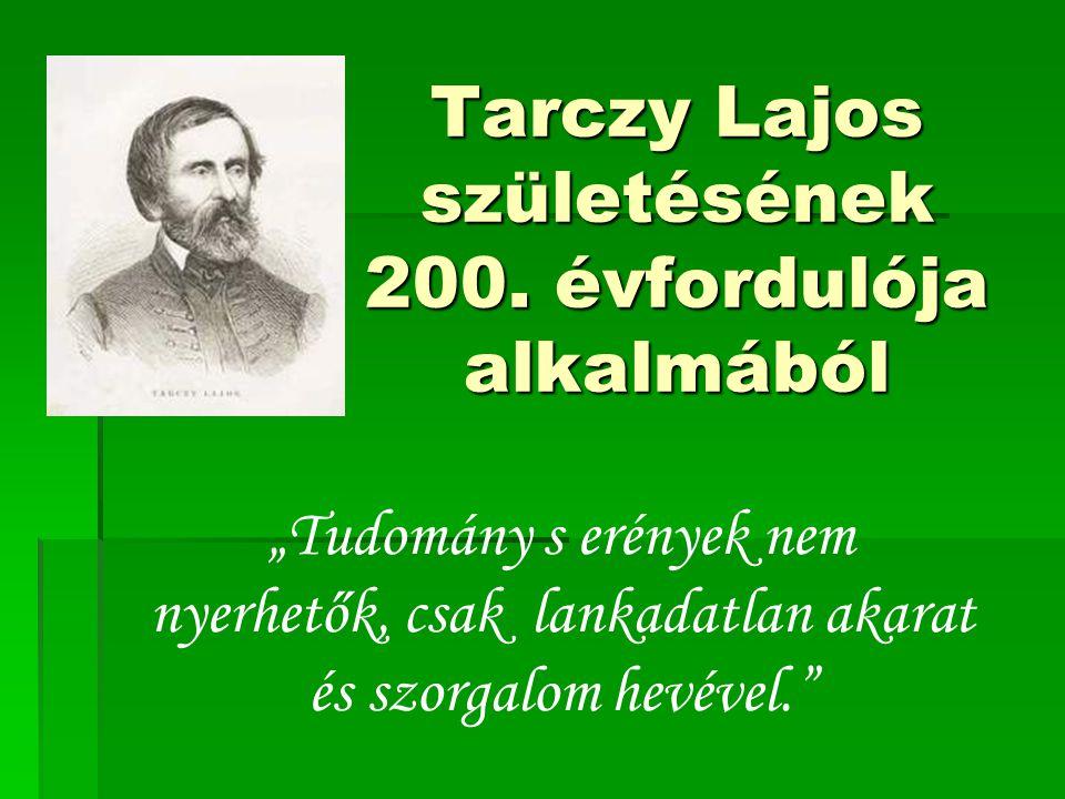 Tarczy Lajos születésének 200. évfordulója alkalmából