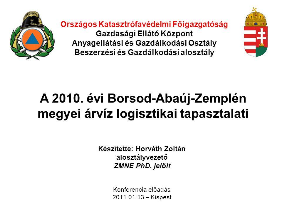 A 2010. évi Borsod-Abaúj-Zemplén megyei árvíz logisztikai tapasztalati