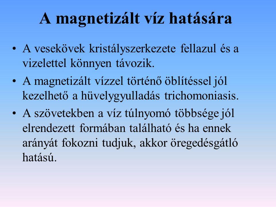 A magnetizált víz hatására