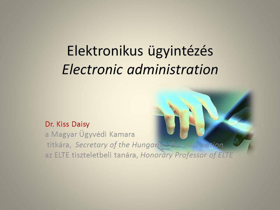 Elektronikus ügyintézés Electronic administration