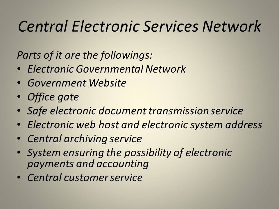 Central Electronic Services Network