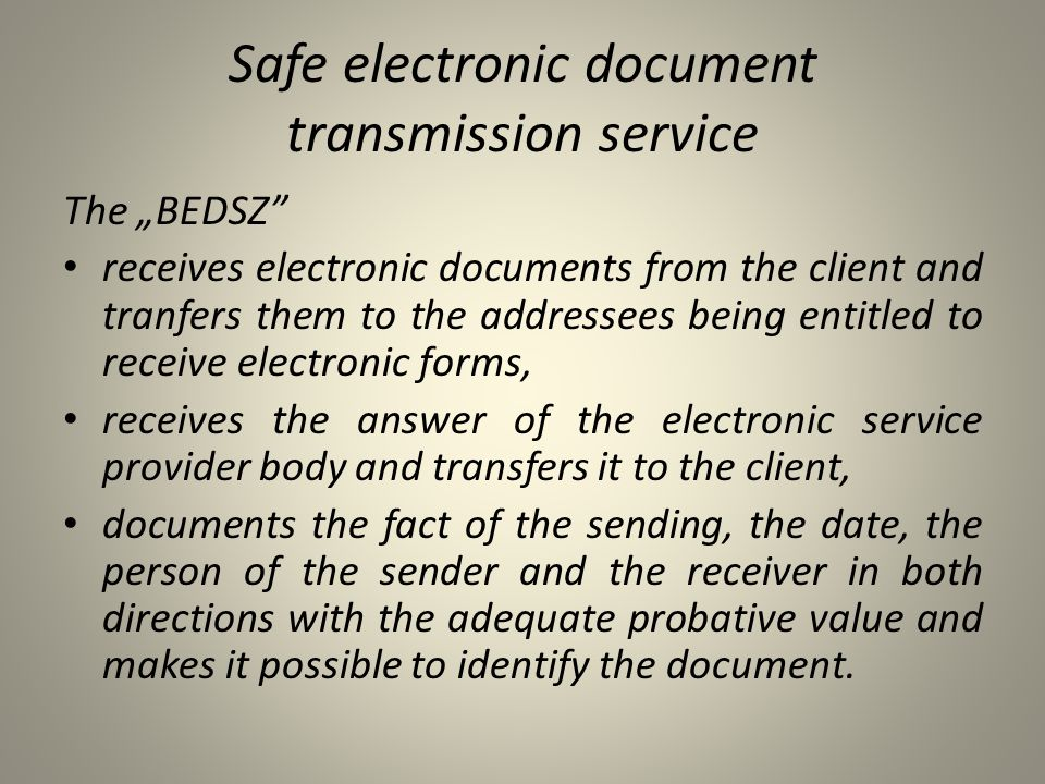 Safe electronic document transmission service
