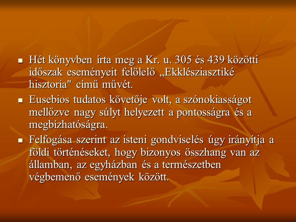Hét könyvben írta meg a Kr. u