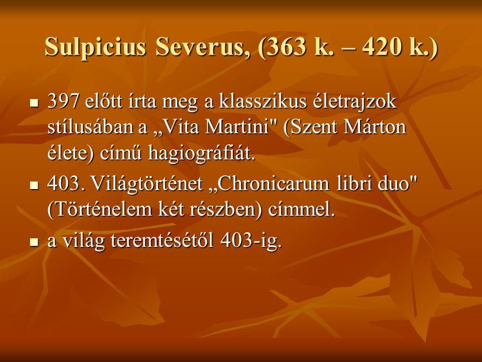 Sulpicius Severus, (363 k. – 420 k.)