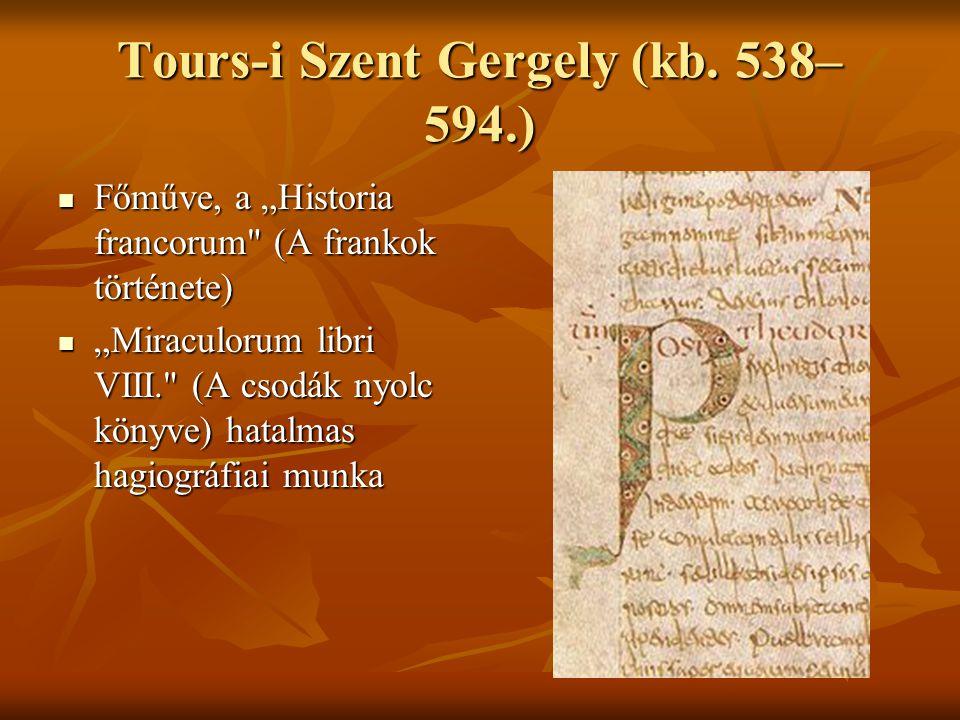 Tours-i Szent Gergely (kb. 538– 594.)