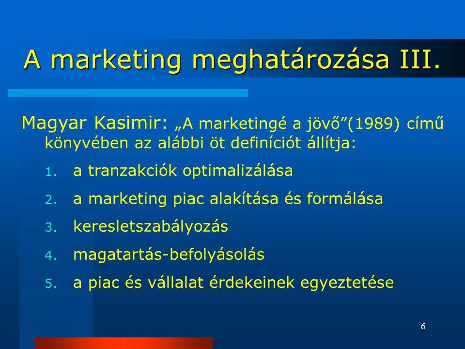 A marketing meghatározása III.