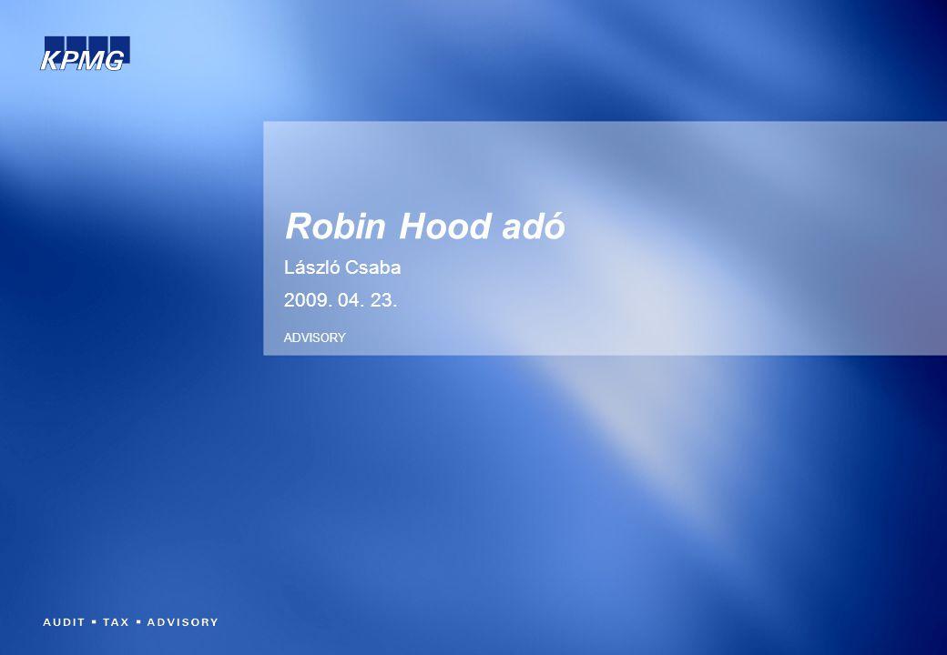 A Robin Hood adó ötlete