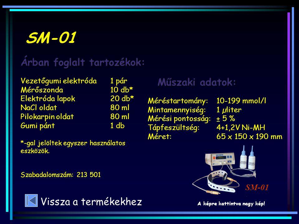 SM-01 Árban foglalt tartozékok: Műszaki adatok: Vissza a termékekhez