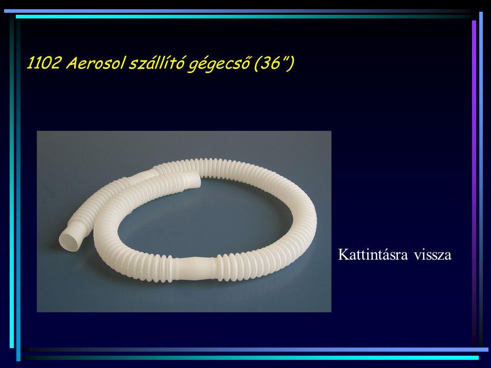 1102 Aerosol szállító gégecső (36 )