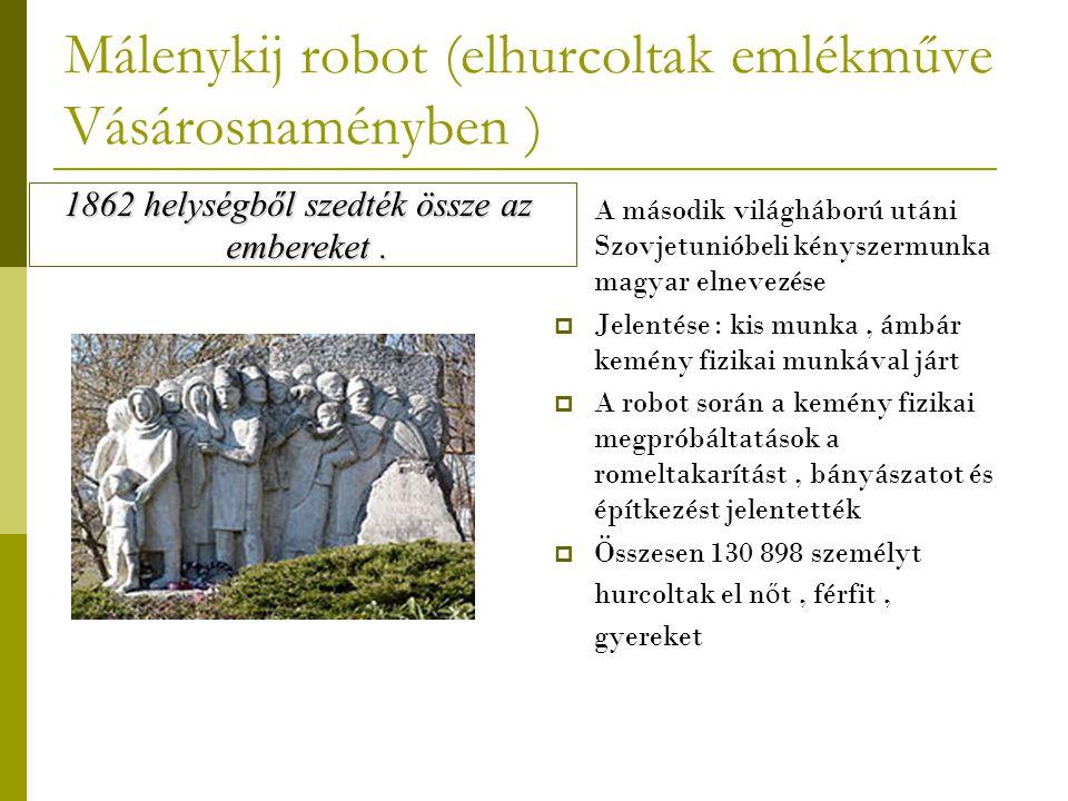 Málenykij robot (elhurcoltak emlékműve Vásárosnaményben )