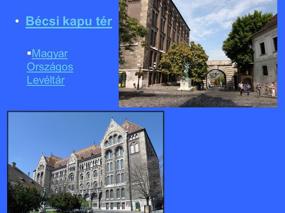 Bécsi kapu tér Magyar Országos Levéltár