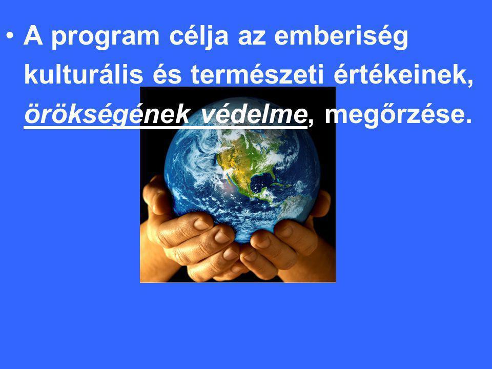 A program célja az emberiség kulturális és természeti értékeinek, örökségének védelme, megőrzése.