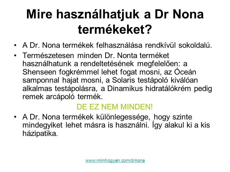 Mire használhatjuk a Dr Nona termékeket
