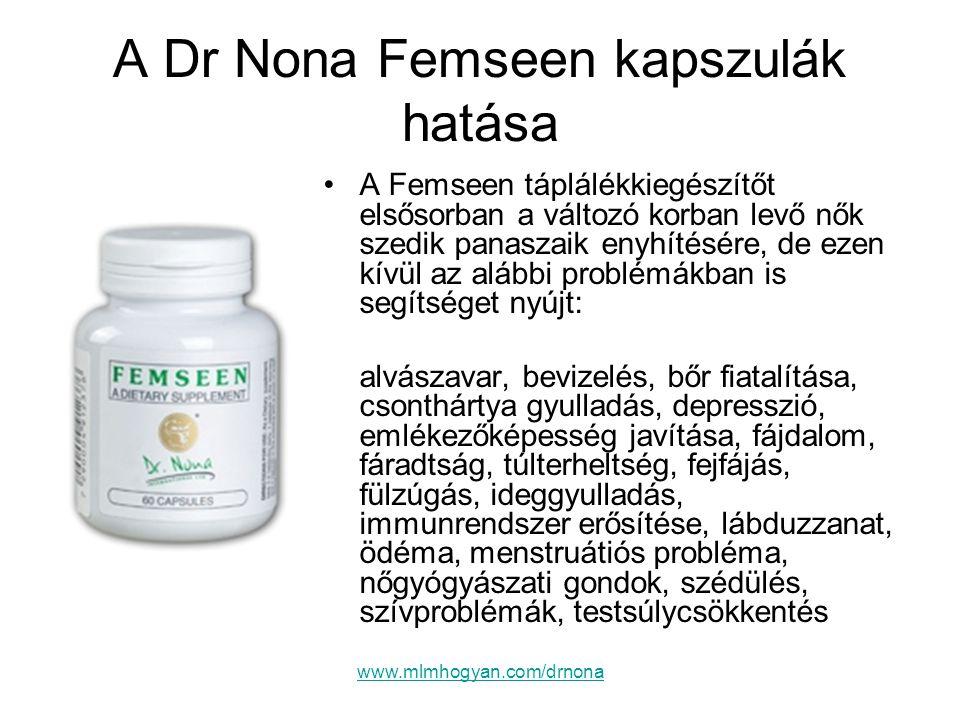 A Dr Nona Femseen kapszulák hatása