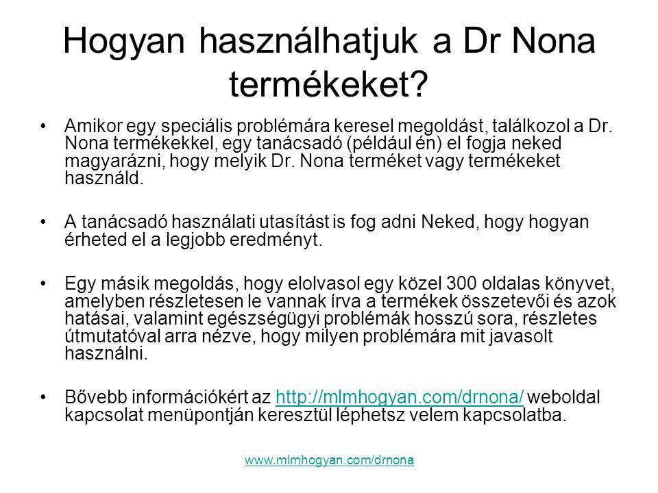 Hogyan használhatjuk a Dr Nona termékeket