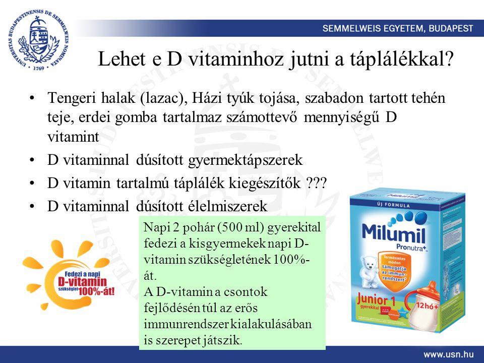 Lehet e D vitaminhoz jutni a táplálékkal