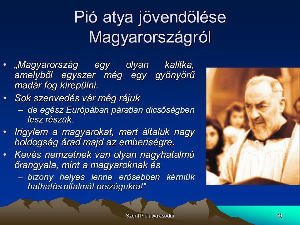 Pió atya jövendölése Magyarországról
