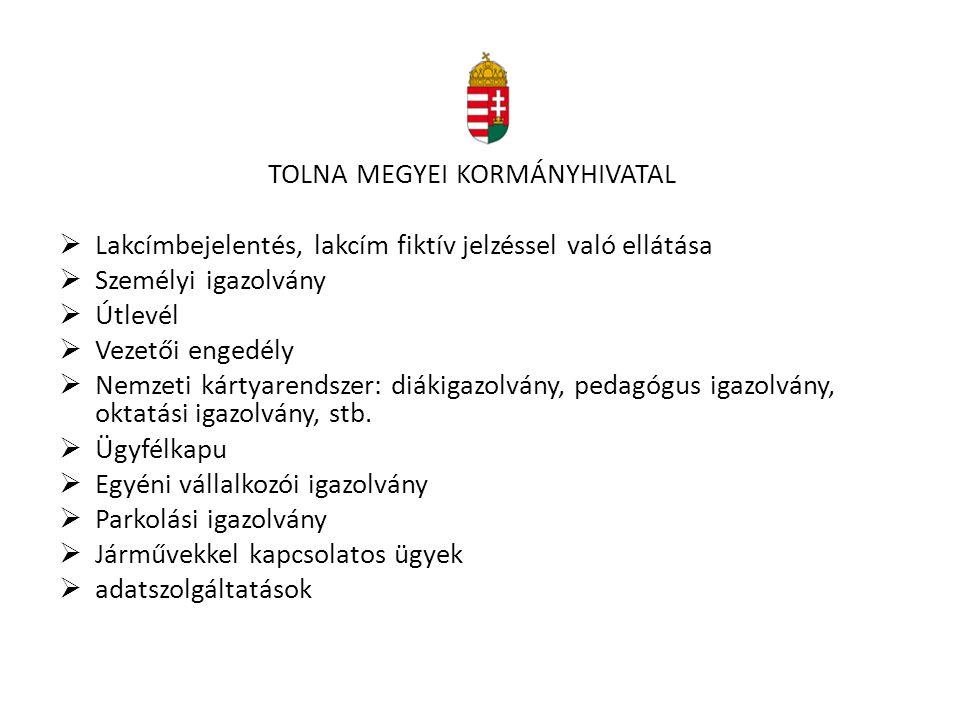 TOLNA MEGYEI KORMÁNYHIVATAL