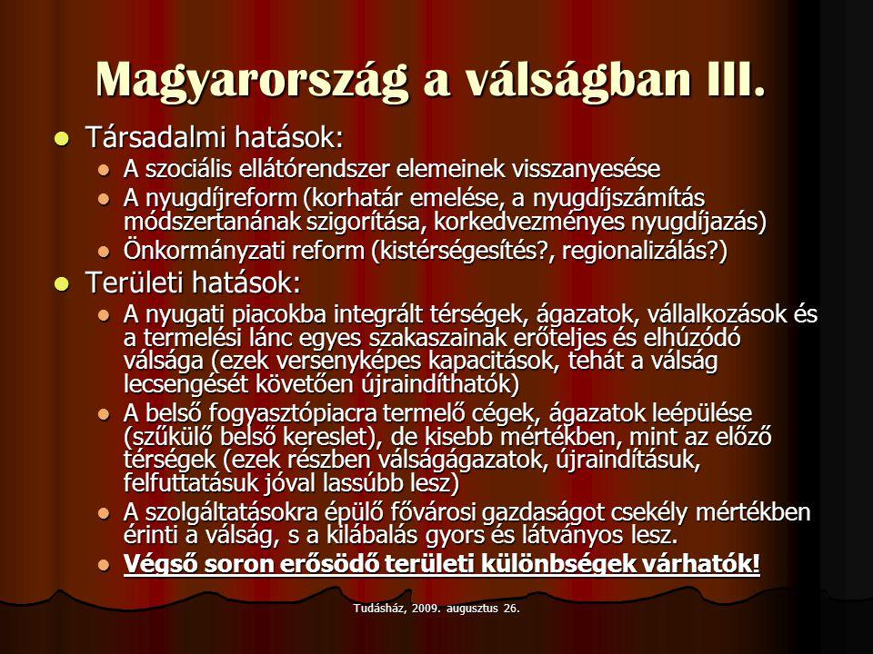 Magyarország a válságban III.
