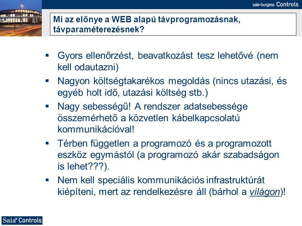 Mi az előnye a WEB alapú távprogramozásnak, távparaméterezésnek