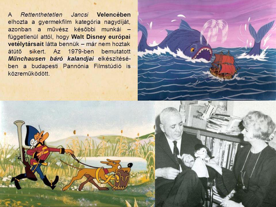 A Rettenthetetlen Jancsi Velencében elhozta a gyermekfilm kategória nagydíját, azonban a művész későbbi munkái – függetlenül attól, hogy Walt Disney európai vetélytársait látta bennük – már nem hoztak átütő sikert.