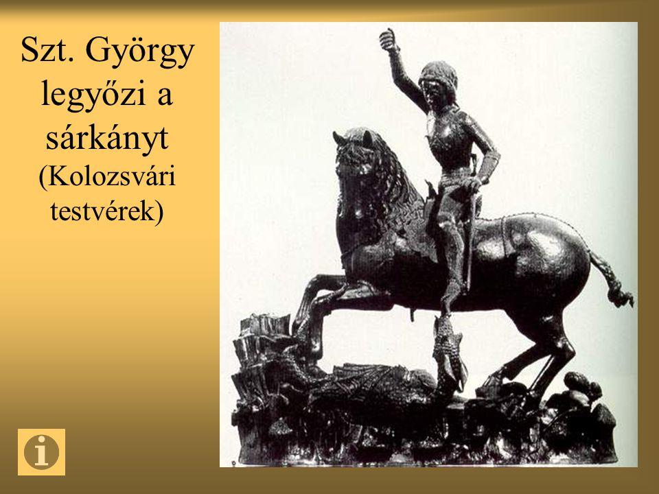 Szt. György legyőzi a sárkányt (Kolozsvári testvérek)