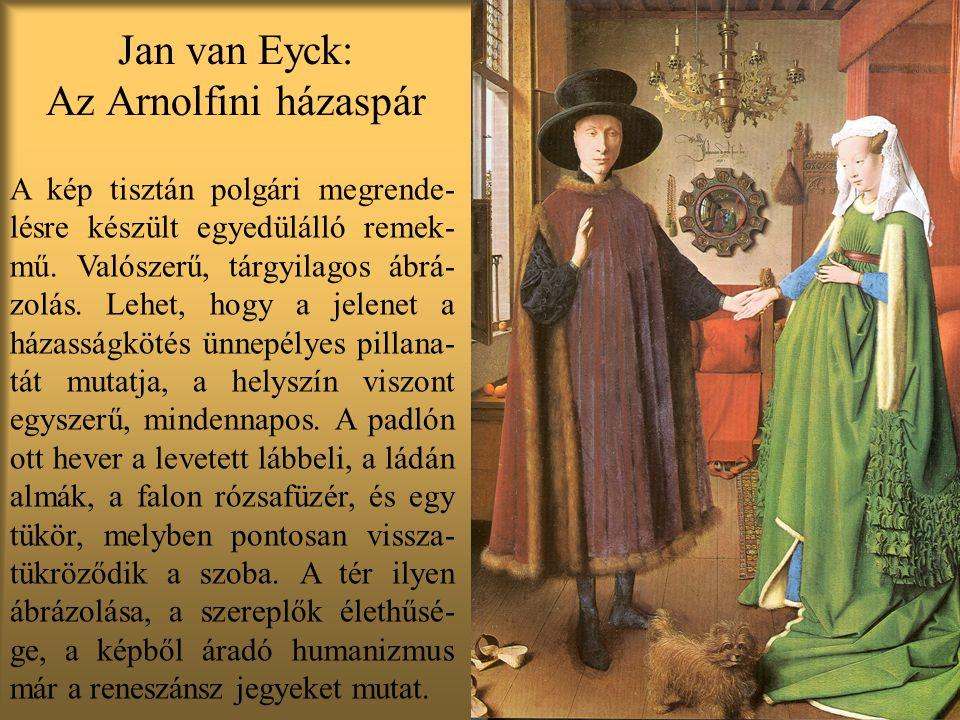 Jan van Eyck: Az Arnolfini házaspár