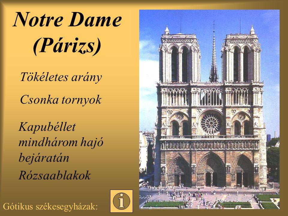 Notre Dame (Párizs) Tökéletes arány Csonka tornyok
