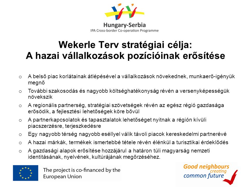 Wekerle Terv stratégiai célja: