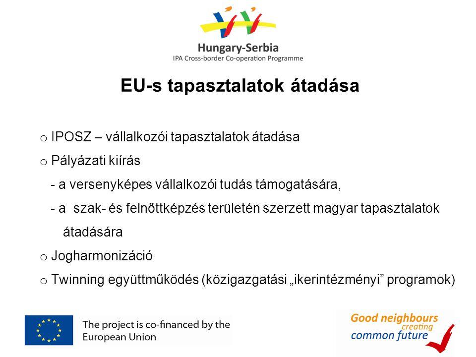 EU-s tapasztalatok átadása
