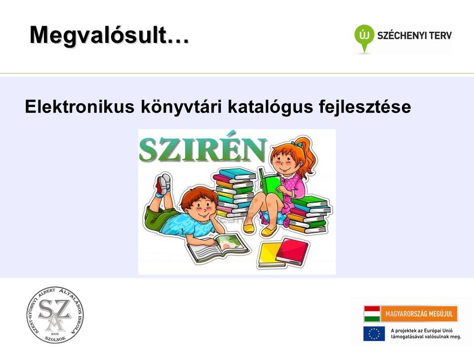 Megvalósult… Elektronikus könyvtári katalógus fejlesztése