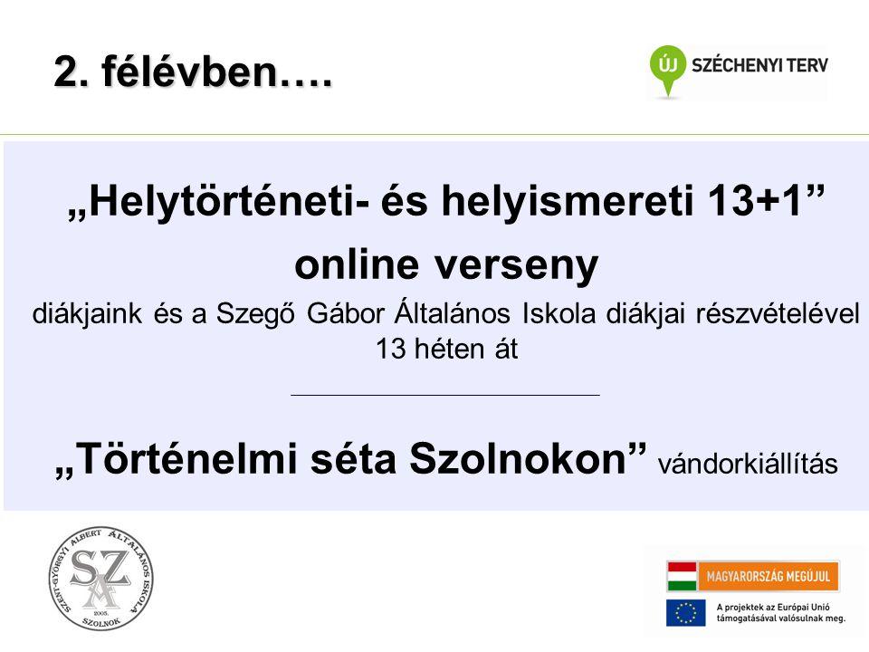 """""""Helytörténeti- és helyismereti 13+1"""