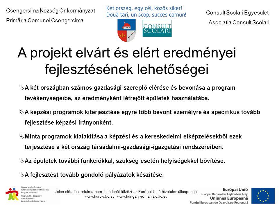 A projekt elvárt és elért eredményei fejlesztésének lehetőségei