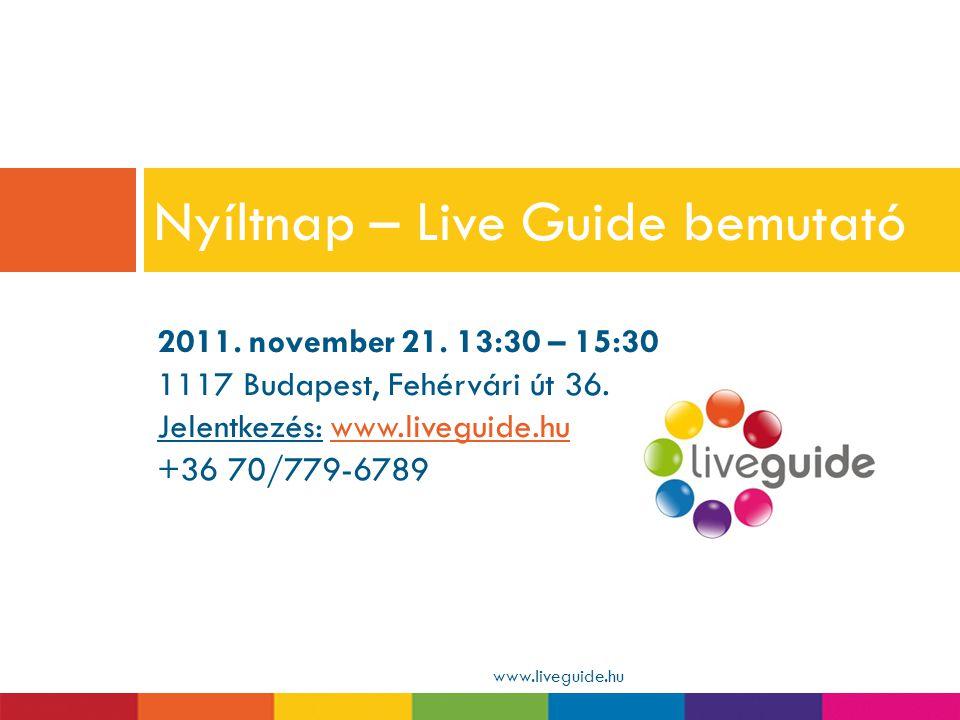 Nyíltnap – Live Guide bemutató