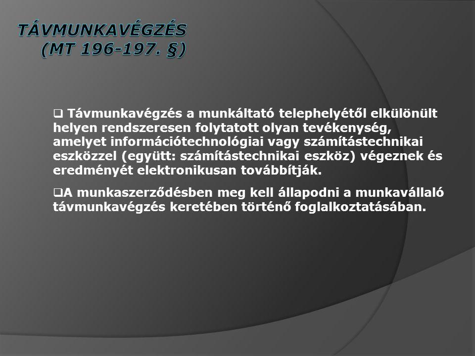 Távmunkavégzés (MT 196-197. §)