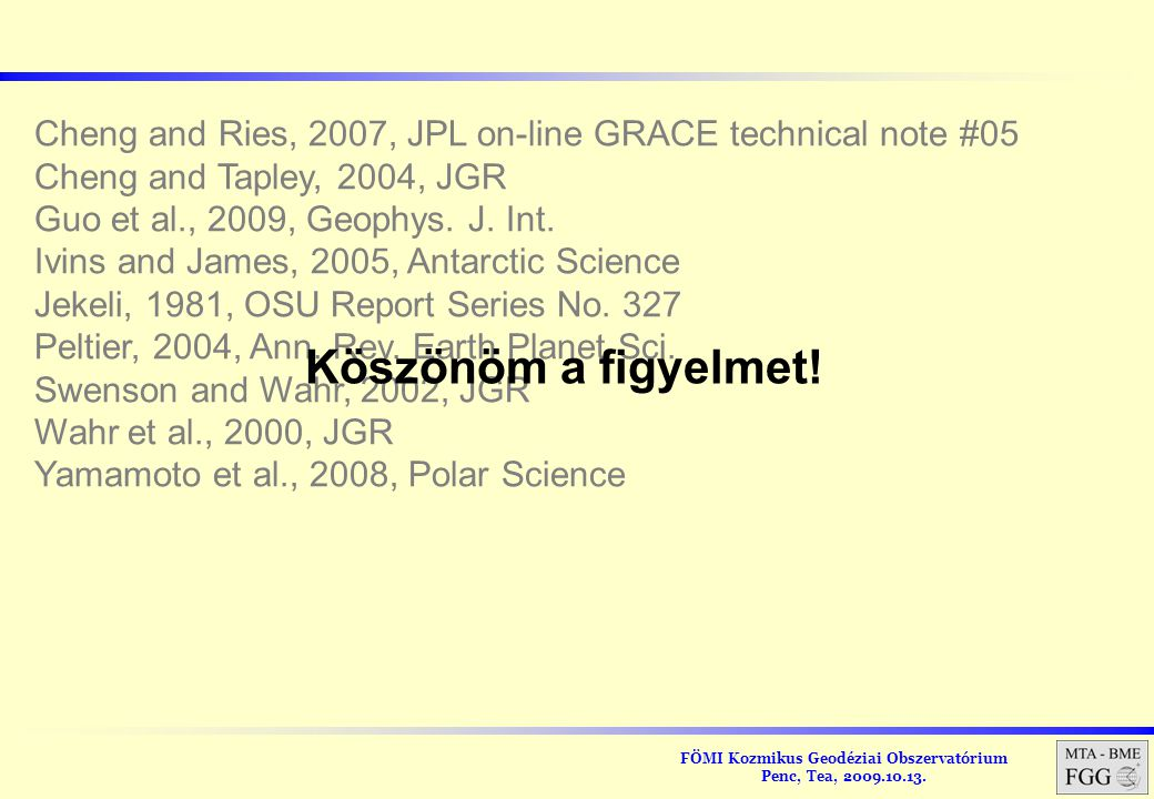 Cheng and Ries, 2007, JPL on-line GRACE technical note #05